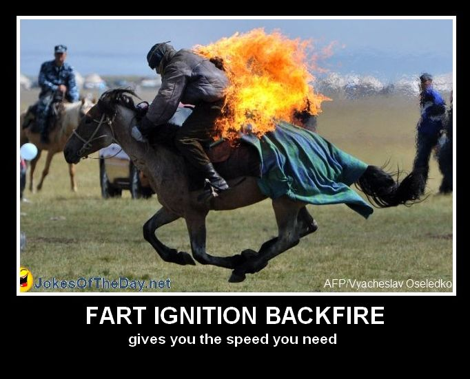 Joke Funny Photo Fart Ignition Backfire Backfires