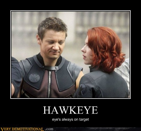 HAWKEYE | Source : Very Demotivational - Posters That Demotivate Us