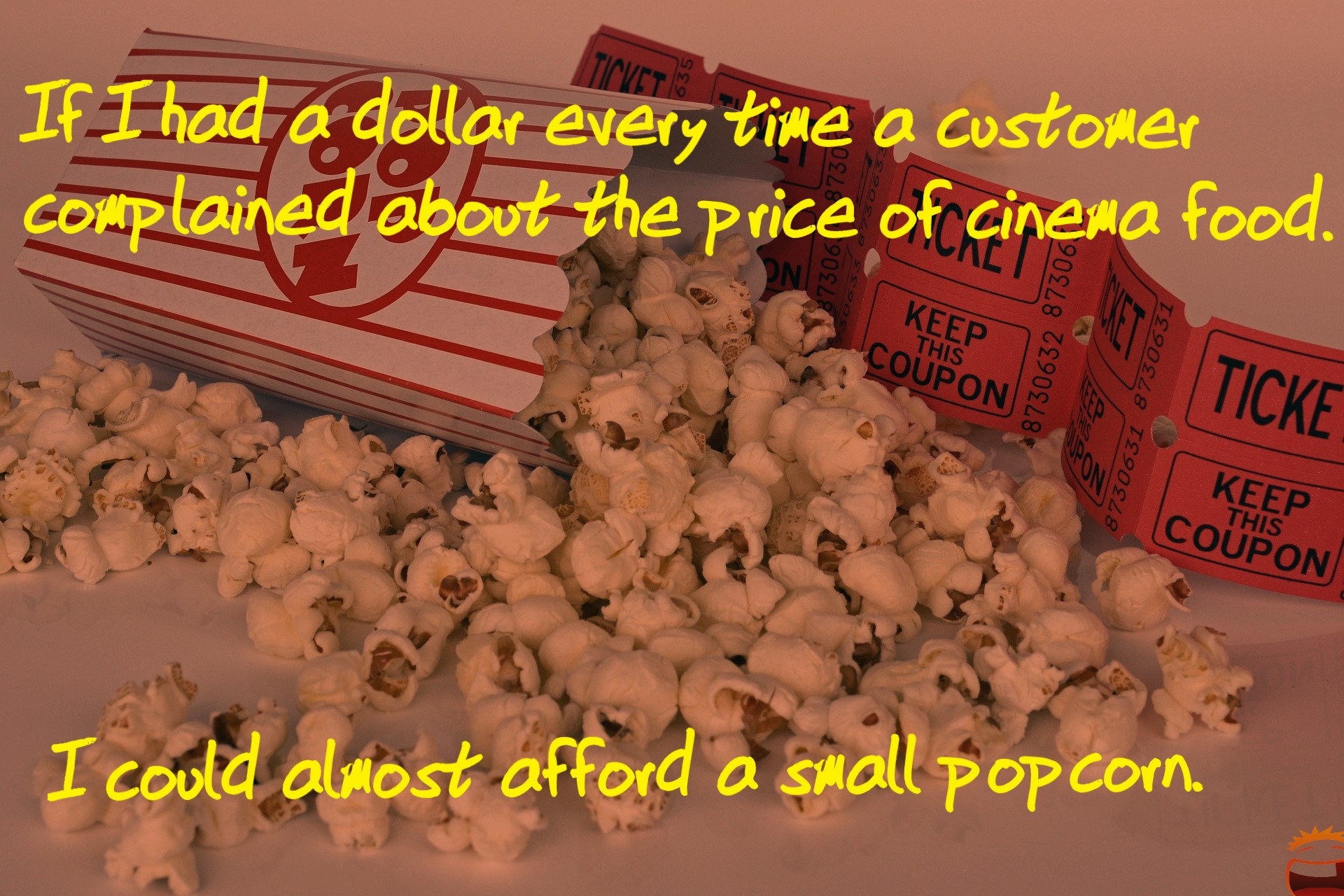 Complaining about price of cinema food